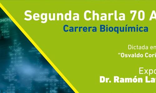 Segunda Charla 70 Años   Carrera Bioquímica