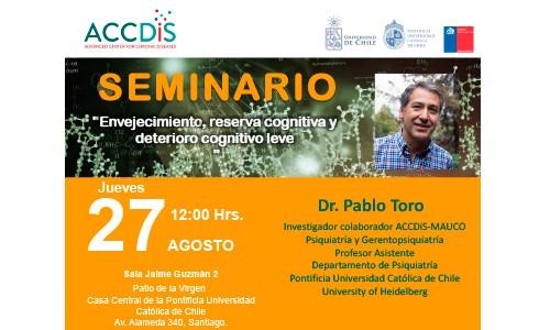 Seminario ACCDiS – Dr. Pablo Toro – Jueves 27 de Agosto