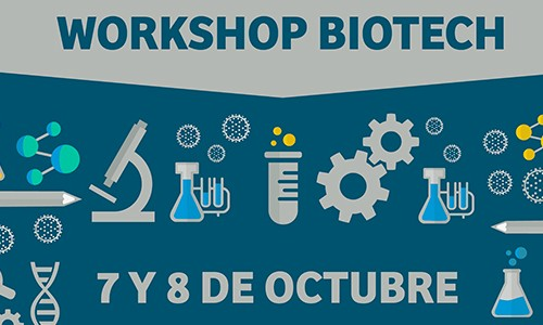 WORKSHOP BIOTECH, 7 y 8 de Octubre, Facultad de Ciencias U. de Chile