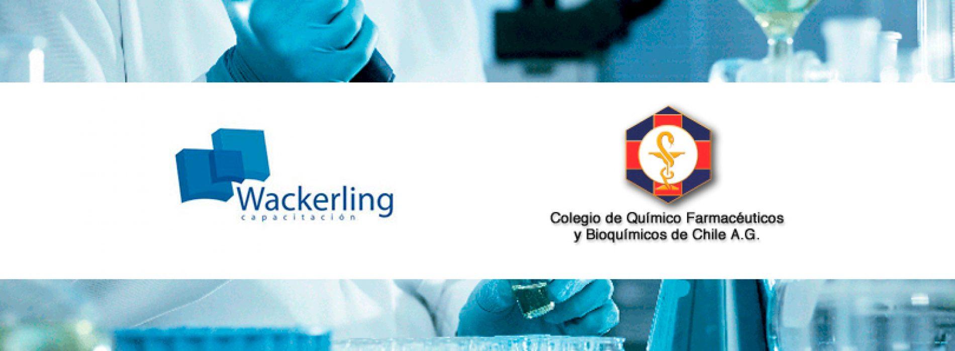"""Curso 25 de agosto """"Validación de Limpieza en la Industria Farmacéutica"""" // Wackerling Capacitación y Colegio de Químicos Farmacéuticos y Bioquímicos de Chile"""