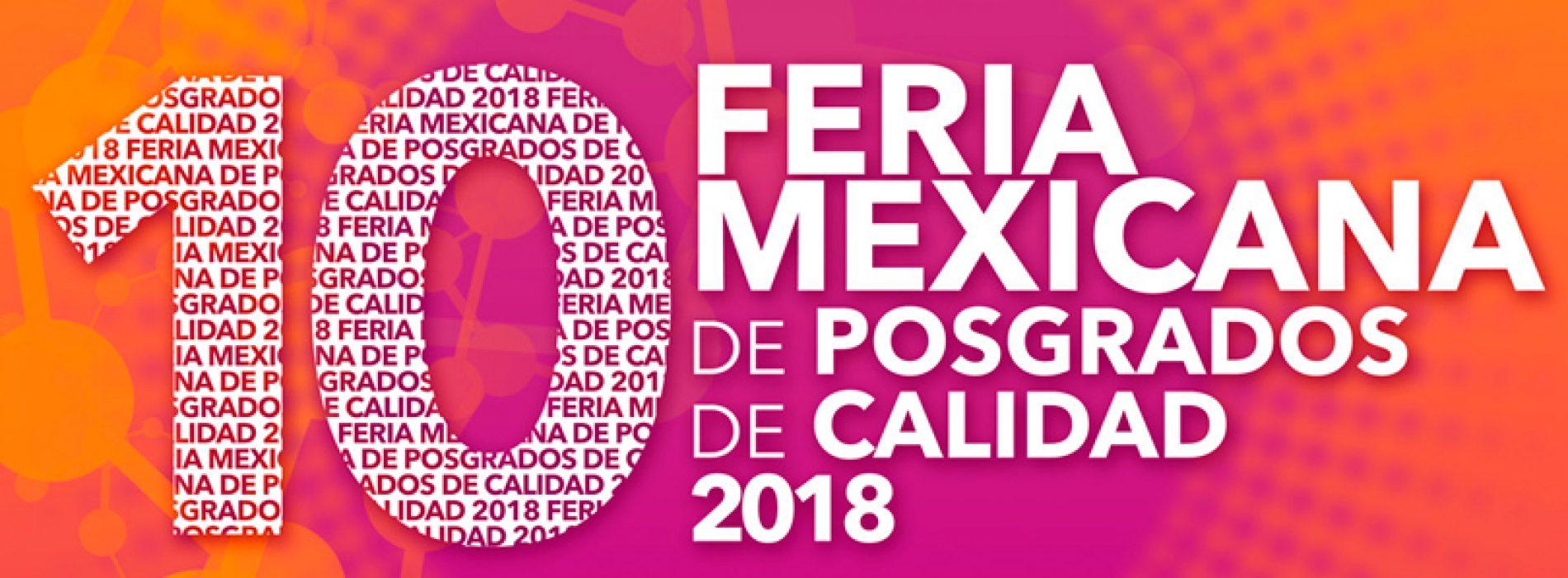 Invitación Inauguración X Feria Mexicana de Posgrados de Calidad 2018