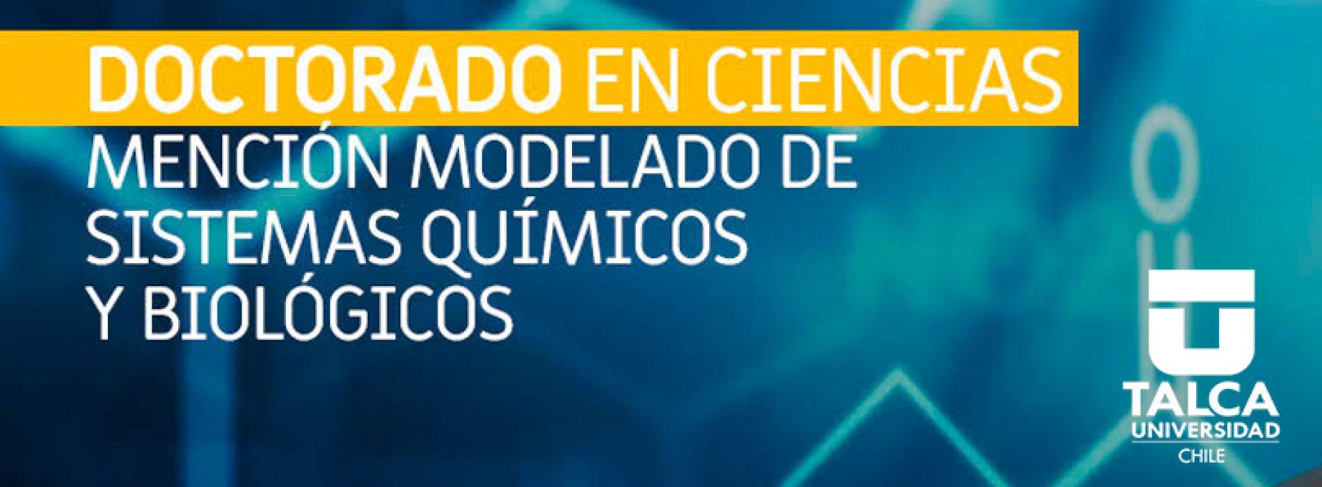 Llamado a postular a la Convocatoria 2019 del Doctorado en ciencias – Mención modelado de Sistemas Químicos y Biológicos