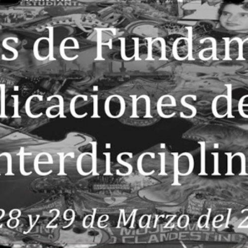 Jornadas de Fundamentos y Aplicaciones de la Interdisciplina (JFAI): 27, 28 y 29 de Marzo del 2019