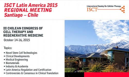 ISCT Latin America 2015 REGIONAL MEETING Santiago – Chile