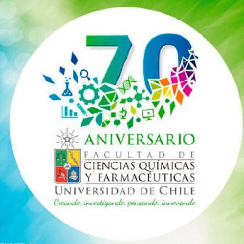 Celebración de los 70 años de la Facultad de Ciencias Químicas y Farmacéuticas.- Universidad de Chile