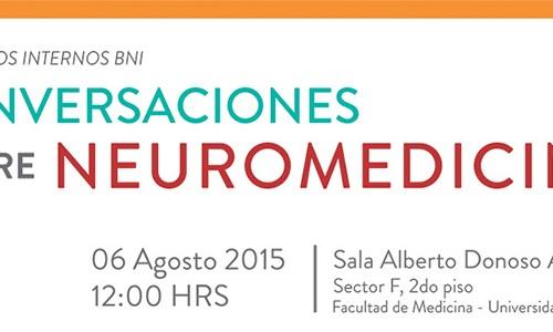 Conversaciones sobre Neuromedicina – Seminario interno BNI Jueves 06 de Agosto