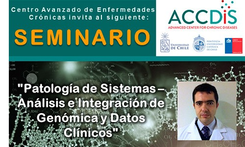 SEMINARIO ACCDiS  «Patología de Sistemas – Análisis e Integración de Genómica y Datos Clínicos»