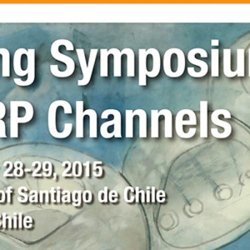 Spring Symposium in TRP Channels. September 28-29, 2015.  University of Santiago de Chile Santiago, Chile