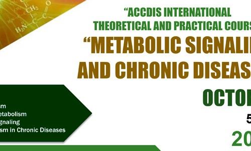 """ACCDiS International Theoretical & Practical Course: """"Metabolic Signaling and Chronic Disease"""""""