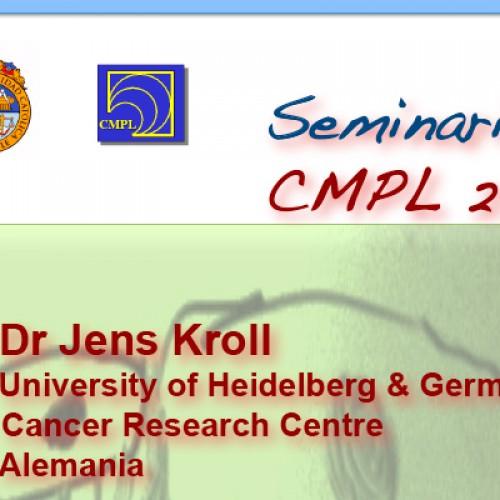Invitación a 2 Seminarios Dr. Jens Kroll, University of Heildelberg y del German Cancer Research Centre Heidelberg (DKFZ), Alemania