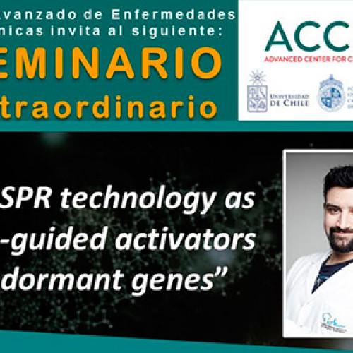 """Seminario Extraordinario ACCDiS """"CRISPR technology as RNA-guided activators of dormant genes"""""""
