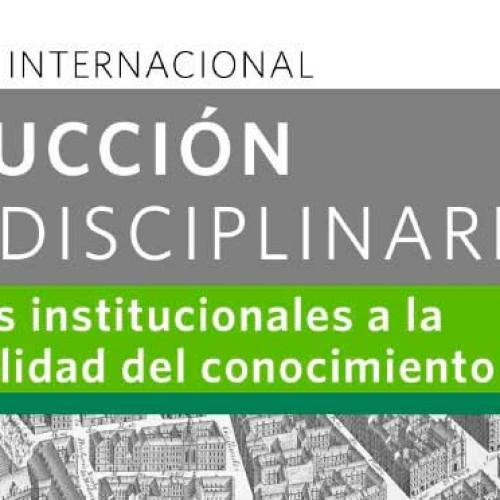 Coloquio Internacional Producción Interdisciplinaria