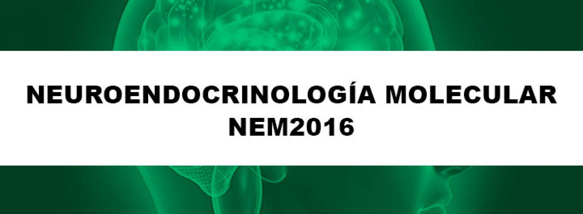 Curso de Neuroendocrinologia Molecular 2016 – 2 de agosto al 2 de septiembre de 2016