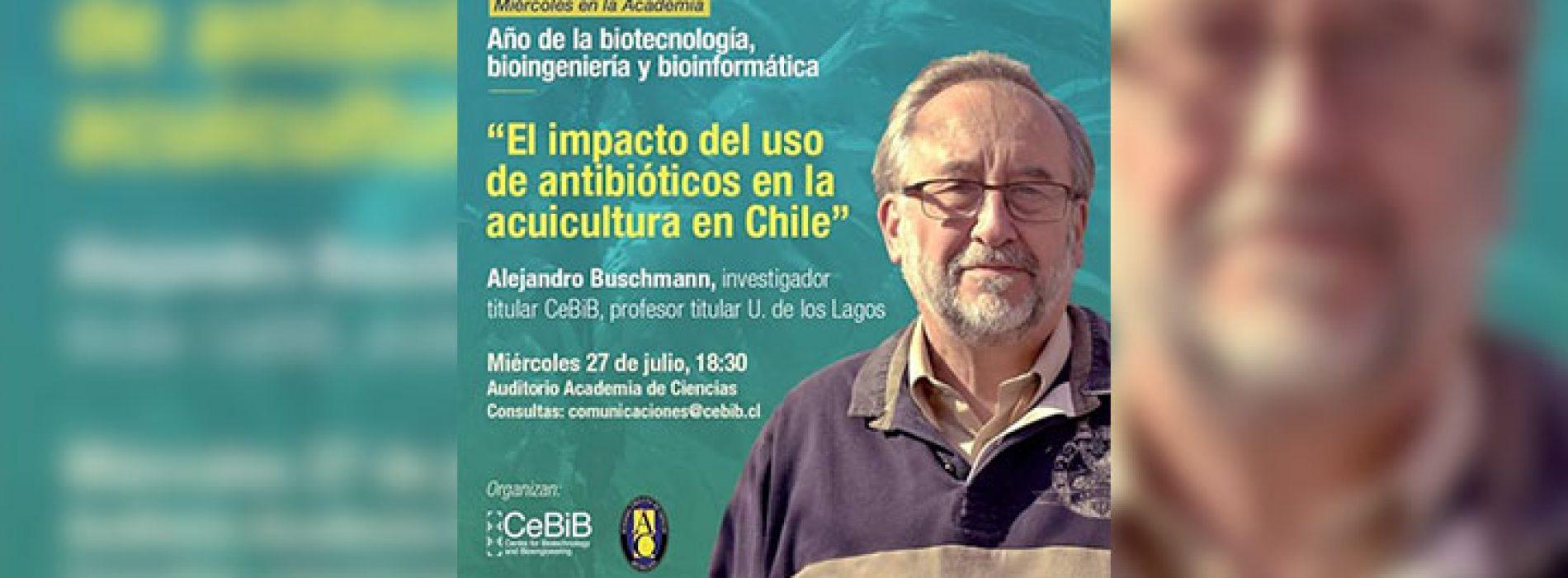 """Seminario: """"El impacto del uso de antibióticos en acuicultura en Chile"""""""