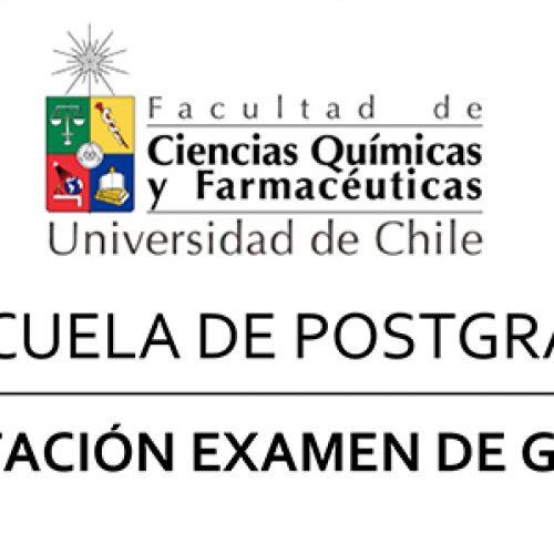 ESCUELA DE POSTGRADO INVITACIÓN EXAMEN DE GRADO Magister en Bioquímica YESSICA LEYTON GALAZ