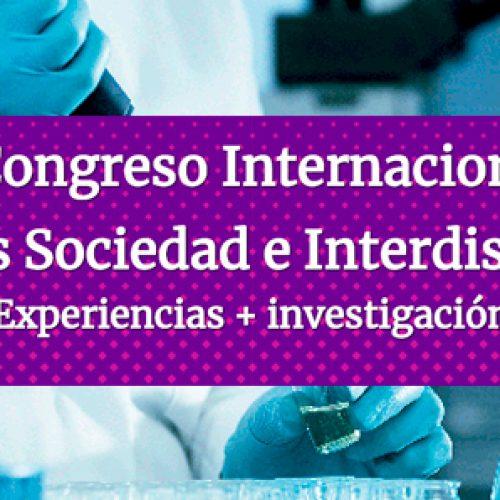 I Congreso Internacional Mujeres Sociedad e Interdisciplina: Experiencias + investigación