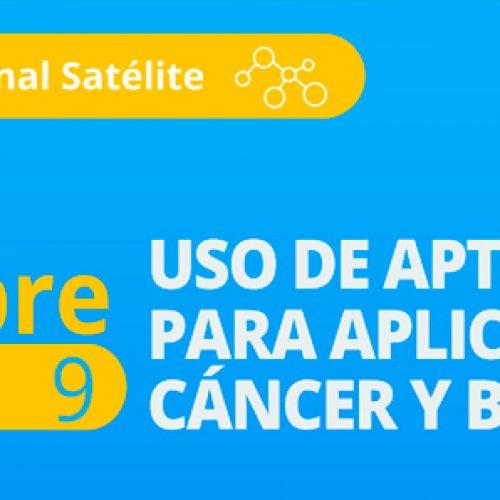 Simposio Internacional Satélite – Uso de aptámeros para aplicaciones en Cáncer y Biomedicina