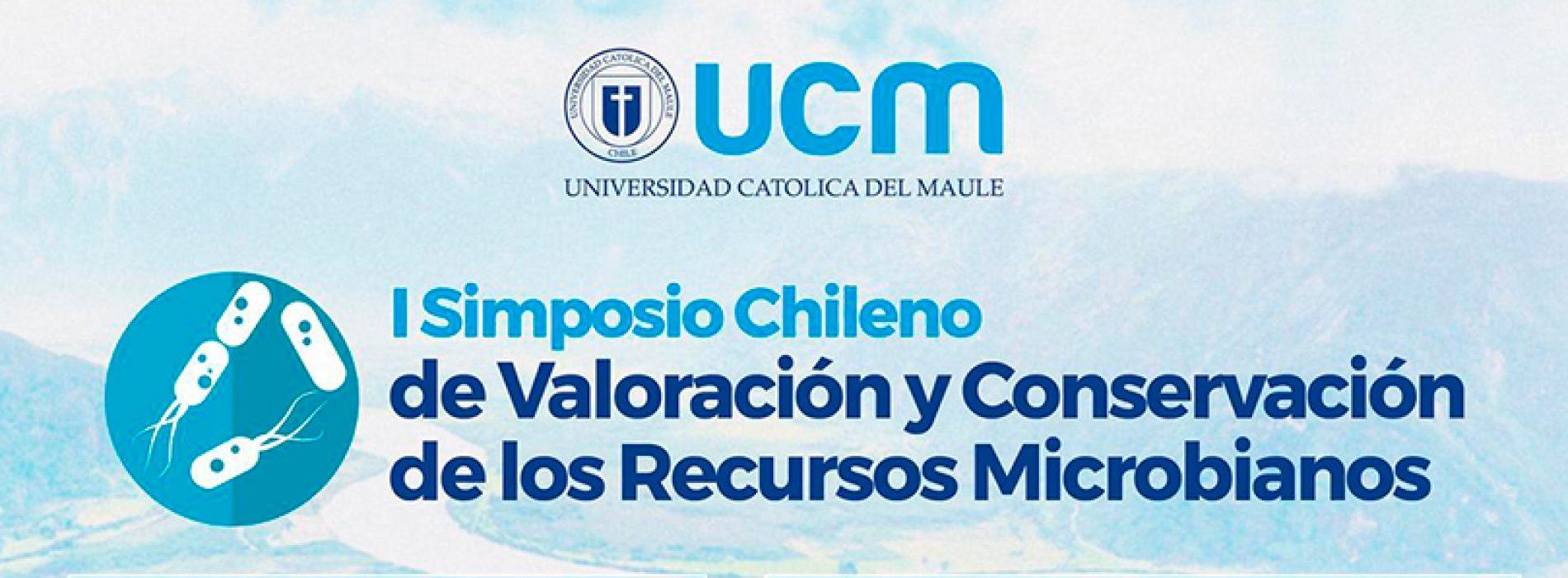 I Simposio Chileno de Valoración y Conservación de los Recursos Microbianos