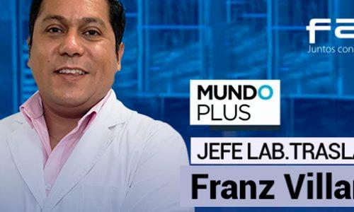 Entrevista al Dr. Franz Villarroel, Jefe de Medicina Traslacional FALP