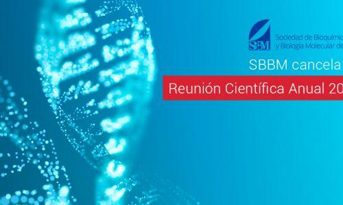 SBBM cancela su Reunión Científica Anual 2020