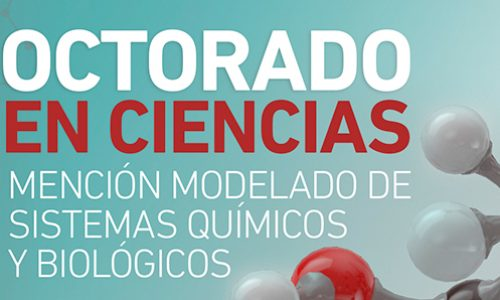 PhD in Science Mention Modeling of Chemical and Biological Systems belonging to the Faculty of Engineering, University of Talca