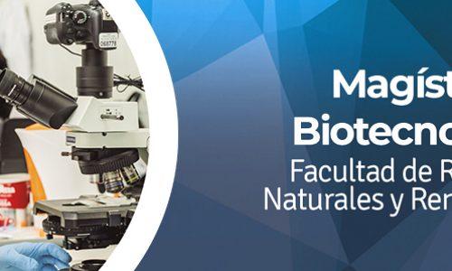 Magíster en Biotecnología – Universidad Arturo Prat