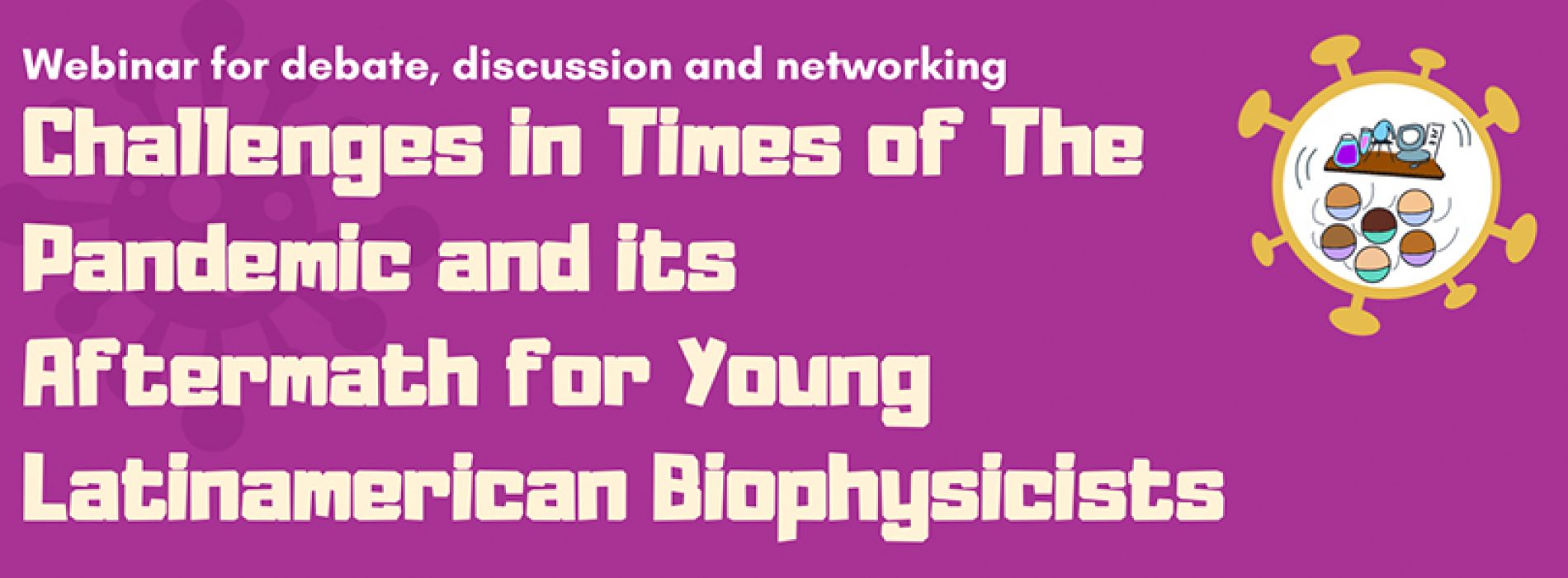 BPS Virtual Networking Event for Young Latin American Biophysicists