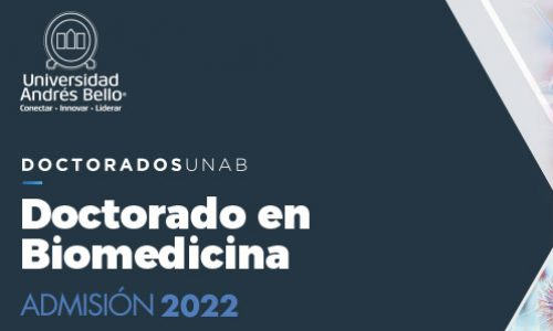 Doctorado en Biomedicina UNAB – Admisión 2022